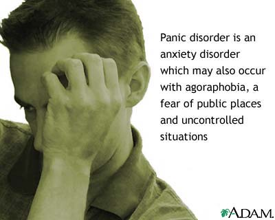Panic disorder with agoraphobia: MedlinePlus Medical Encyclopedia ...