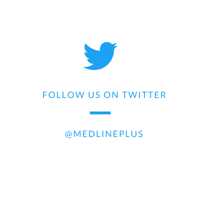 @MedlinePlus on Twitter
