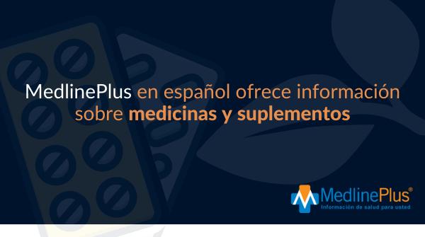 Píldora, hojas y logo de MedlinePlus.