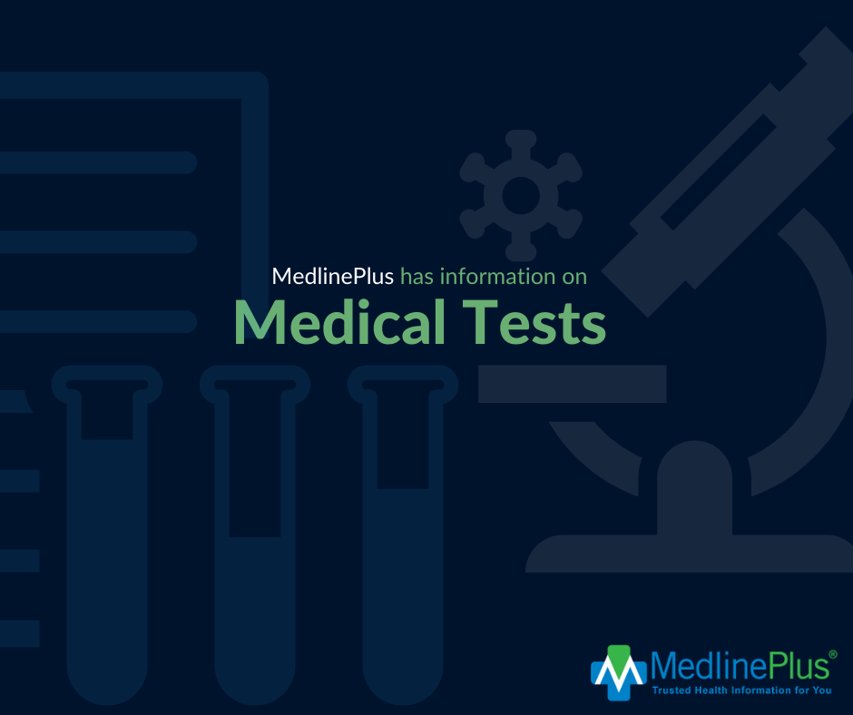 Lab vials, lab notes, and a microscope. MedlinePlus logo.