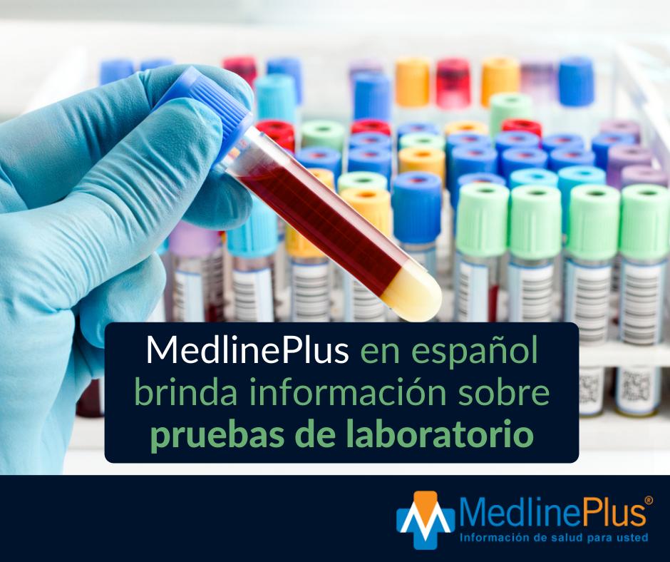 Mano enguantada sosteniendo un tubo lleno de sangre. Tubos adicionales en el fondo. Logo de MedlinePlus.
