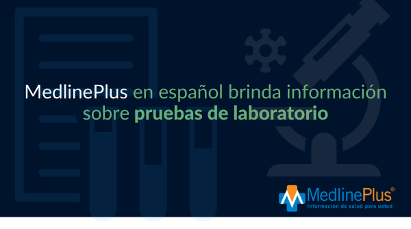 Frascos de laboratorio, notas de laboratorio y un microscopio. Logo de MedlinePlus.