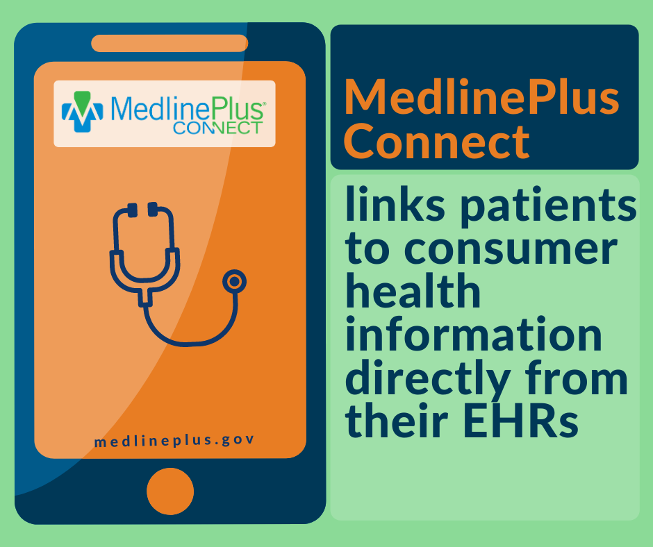 Touchscreen mobile device, a stethoscope, and the MedlinePlus Connect logo.