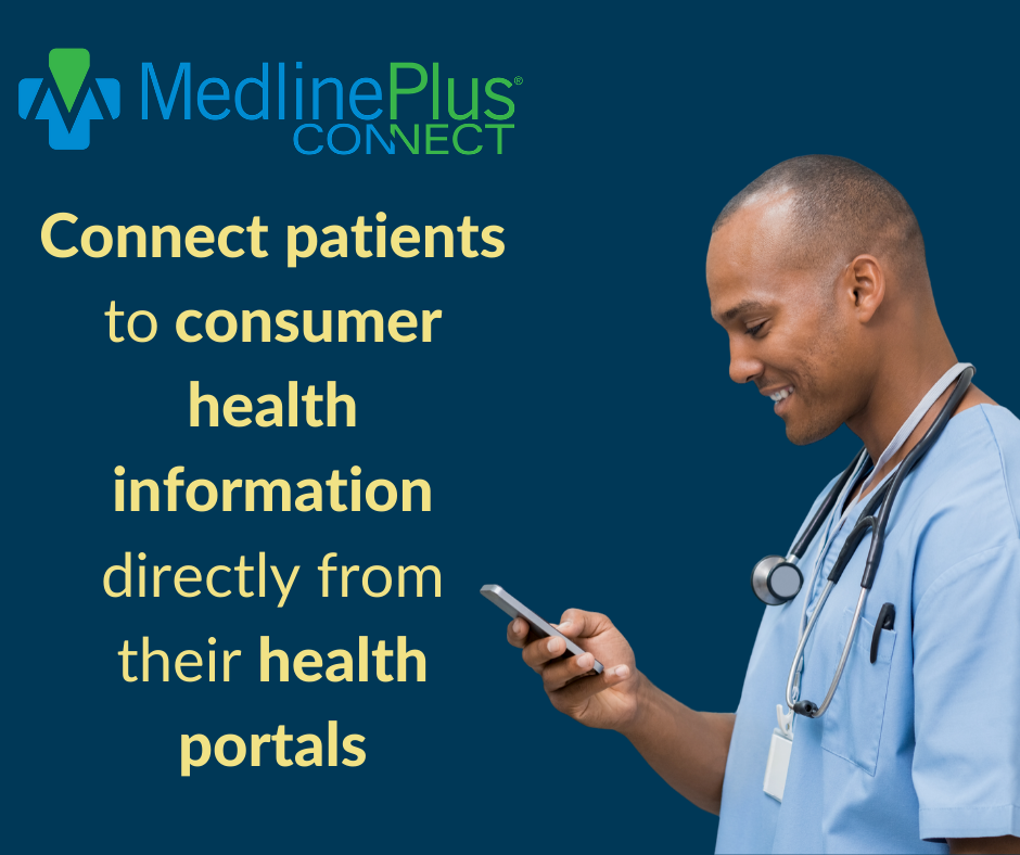 MedlinePlus Connect logo and a healthcare professional using a mobile device.