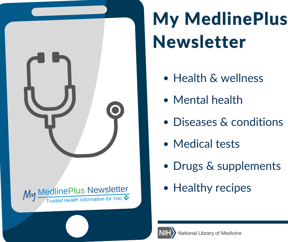 A touchscreen mobile device with a stethoscope and My MedlinePlus Newsletter logo.