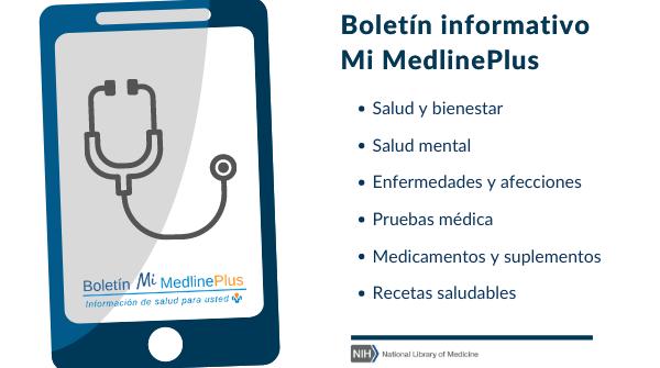 Dispositivo móvil con pantalla táctil con un estetoscopio y logo del boletín informativo Mi MedlinePlus.