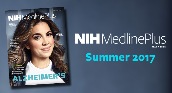 Cover of NIH MedlinePlus the Magazine Summer 2017 Issue