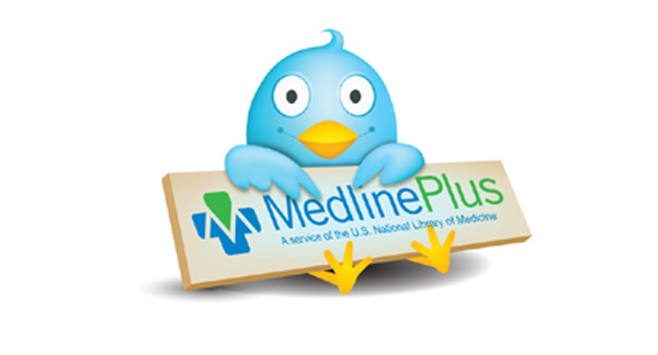 Follow MedlinePlus on Twitter